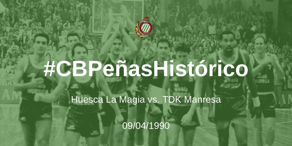 #CBPeñasHistórico | Huesca La Magia – TDK Manresa 1989-1990